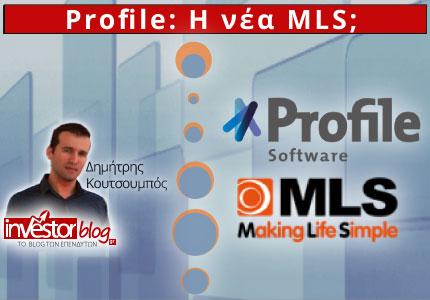 Profile: Η νέα MLS;