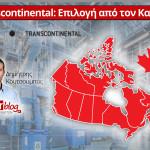 Transcontinental: Επιλογή από τον Καναδά